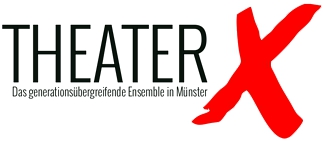 Theater X - Das generationsübergreifende Ensemble in Münster